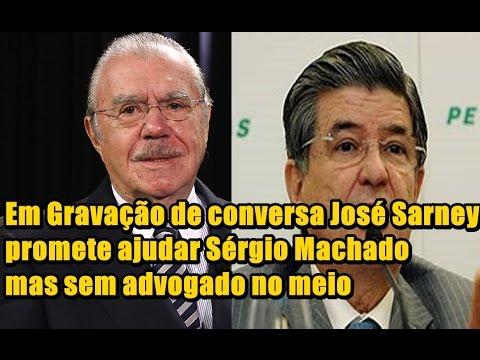 Em Gravação de conversa, José Sarney promete ajudar Sérgio Machado, mas sem advogado no meio