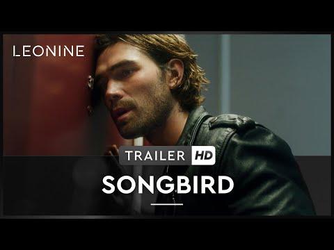 Songbird - Trailer (deutsch/german; FSK 12)