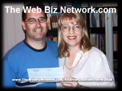 Andrew Grant Interviewed By John Thornley Web Biz Network