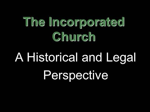 Lordship church conference / Incorporated Church (Historical and Legal Perspective) Part 1