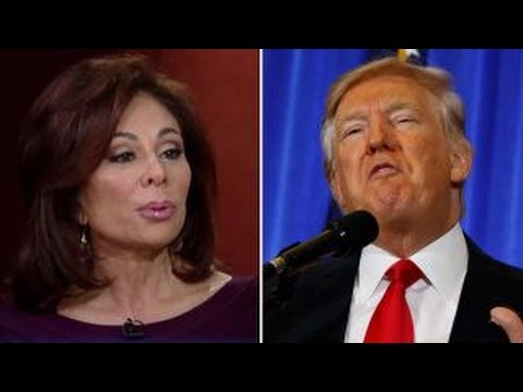 Judge Jeanine: I've never seen a president treated this way