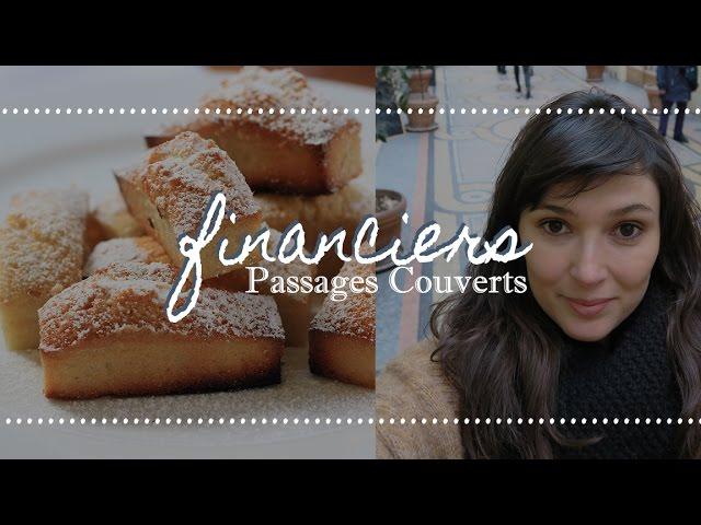 FINANCIERS + Passagens Cobertas de Paris