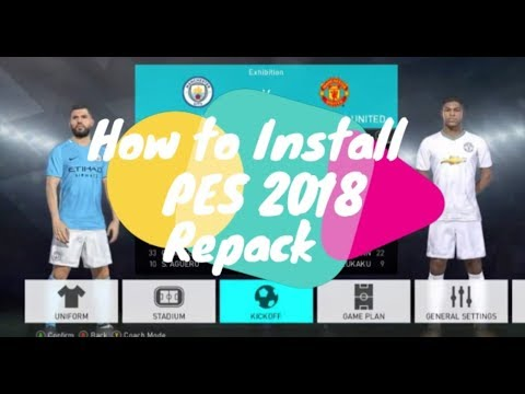 Tutorial Install PES 2018 Full Repack by FitGirl ( Include Patch & Link  Download)