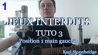 Guitare Débutant - Jeux Interdits 1 - Tuto 3/14 - Position 1 main gauche - Tablature Forbidden Games