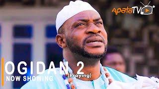 Ogidan 2 Latest Yoruba Movie 2021 Drama Starring Odunlade Adekola   Mr Latin   Wunmi Ajiboye