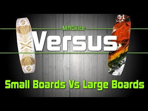 Kiteboards: Small Vs Large - Versus Ep 08 - MACkiteboarding.com
