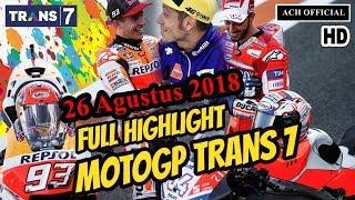 Video [FULL] Highlights MotoGP Trans7 26 Agustus 2018 | Marquez vs Lorenzo download MP3, 3GP, MP4, WEBM, AVI, FLV September 2018