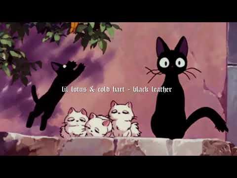 Lil Lotus  - Black Leather (ft. Cold Hart) [prod. 4evr & Taxpurposes]