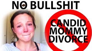 Gambar cover CandidMommy Divorce Video is Bullshit