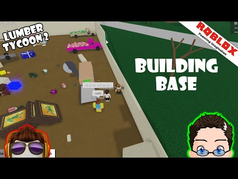 Roblox Lumber Tycoon 2 Building My Base Outer Wall - a glitch in roblox city tycoon 2
