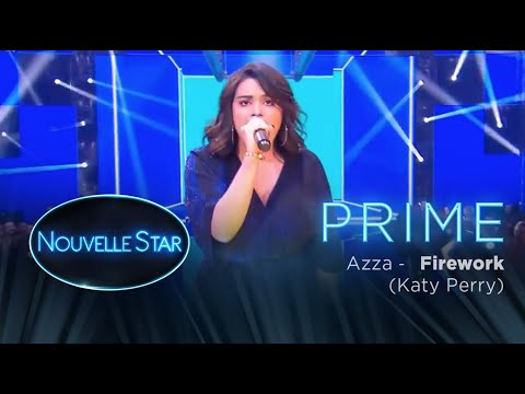 Prime 02 - AZZA - Firework (Katy Perry) - Nouvelle Star 2017