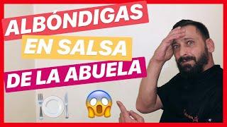 RECETA DE ALBÓNDIGAS EN SALSA DE LA ABUELA