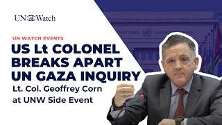 Lt. Col. Geoffrey Corn On UN Gaza Protests Inquiry