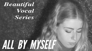 All By Myself: Amazing cover of All By Myself Celine Dion Song by 16 years old Blanca