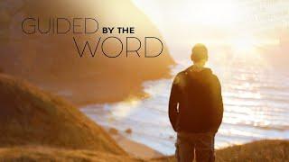 Guided By The Word (2017) | Full Movie | Teresa Wentzel | Lee Look | Sandy Beckerman