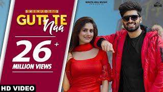 SHIVJOT : Gutt Te Naa (Full Video) The Boss | New Punjabi Songs 2021 | White Hill Music