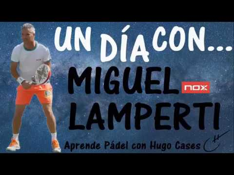 Un Dia Con Miguel Lamperti Youtube