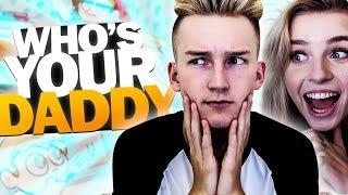 TATA WRACA DO AKCJI! - Who's Your Daddy z Wiki!