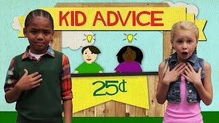 Kid Advice - Episode 4