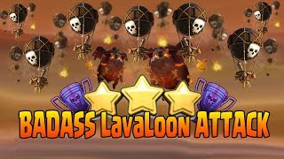 BADASS LavaLoon ATTACK   TH11 BEST 3 STAR WAR & TROPHY PUSH ATTACK STRATEGY   CLASH OF CLANS