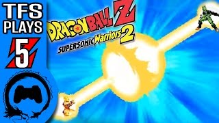 DRAGON BALL Z: SUPERSONIC WARRIORS 2 Part 5 - TFS Plays