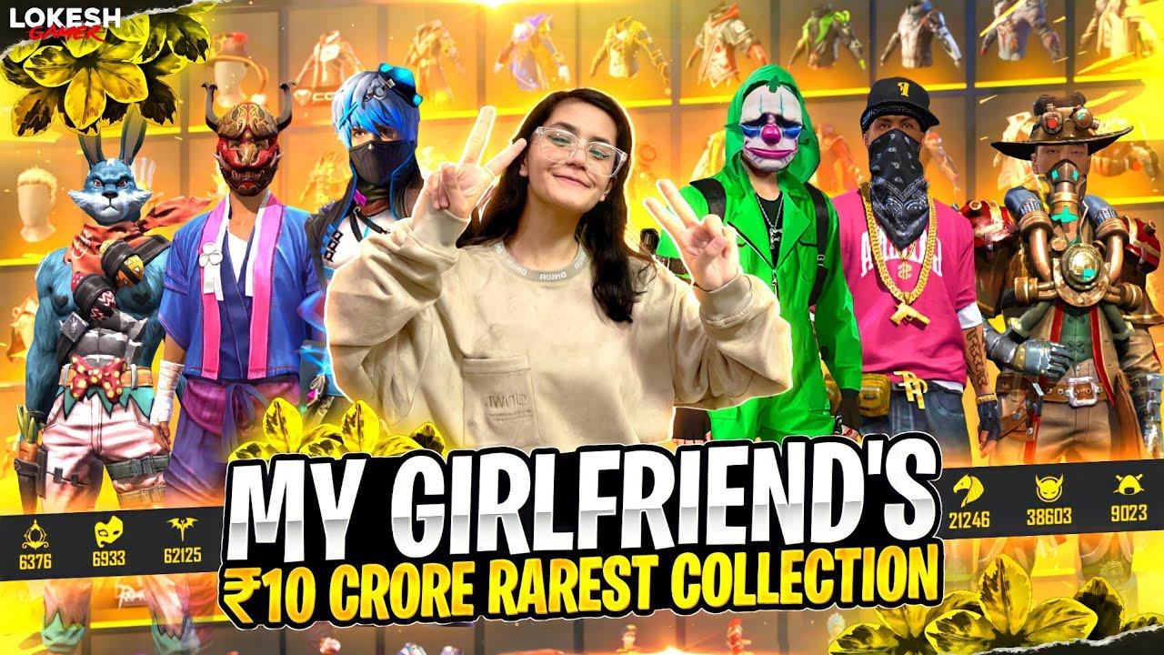 My Girlfriend 10 Crore Rupees Rarest Collection Garena Free Fire