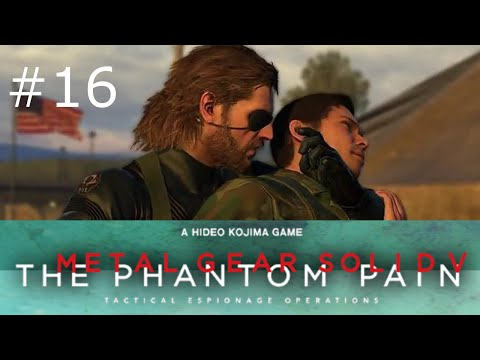 Metal Gear Solid 5: Phantom Pain [#16] ❖ Wo ist dieser Typ? ❖ MGS V Lets Play
