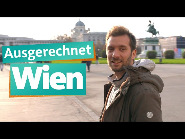 Ausgerechnet Wien | WDR Reisen
