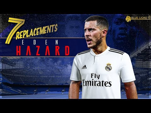 TOP 7 PLAYERS WHO CAN REPLACE EDEN HAZARD! || Life After Eden 😔
