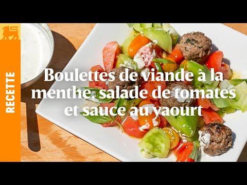 Boulettes de viande à la menthe, salade de tomates et sauce au yaourt