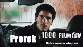 1000 filmów, które musisz obejrzeć - Prorok (Un Prophete)