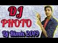 Luka Chuppi : Photo Song ! Mai Dekha Teri Photo Sau Sau Baar Kude New Dj Rimix 2019 Dj Jitendra Raj