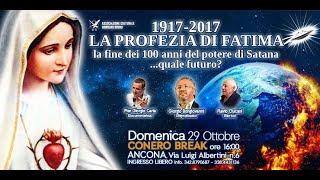 1917 - 2017 LA FINE DEL POTERE DI SATANA: quale futuro? - ANCONA
