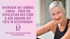 Interview mit Andrea Lindau - über Liebe, Wut und Tiefs in Beziehungen