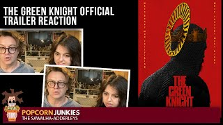 THE GREEN KNIGHT (Official Trailer) The Popcorn Junkies REACTION