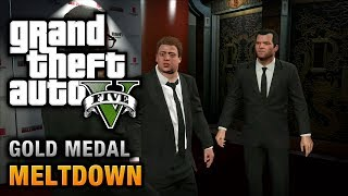 GTA 5 - Mission #71 - Meltdown [100% Gold Medal Walkthrough]
