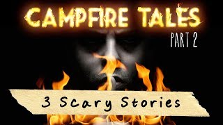 Campfire Tales Vol. 2 (3 Scary Stories - Animated)