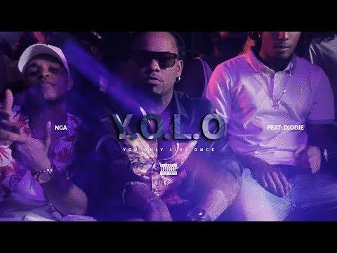 NGA - Y.O.L.O ( Feat: Djodje )