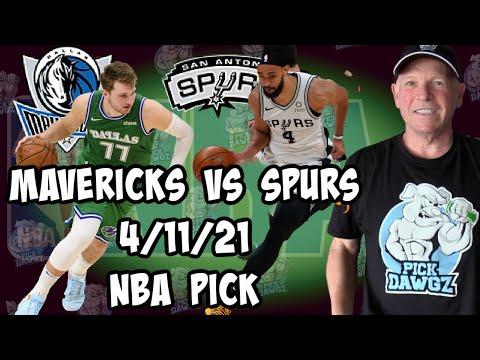 San Antonio Spurs vs Dallas Mavericks 4/11/21 Free NBA Pick and Prediction NBA Betting Tips