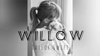 Taylor swift-willow lirik/liric ...