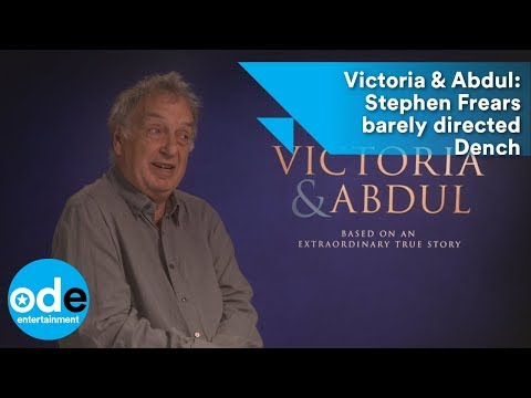 Victoria & Abdul: Stephen Frears barely directed Dench