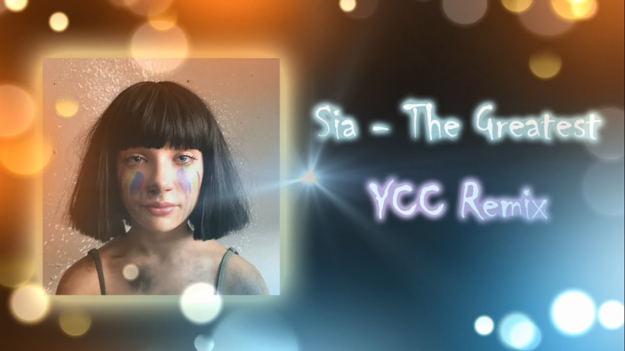 Sia the greatest baixar