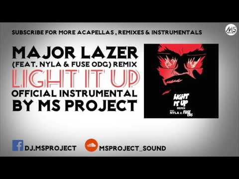 Major Lazer - Light It Up [Official Instrumental] (feat. Nyla & Fuse ODG) [Remix] + DL