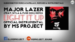 Major Lazer - Light It Up [Official Instrumental] (feat. Nyla &amp Fuse ODG) [Remix] DL