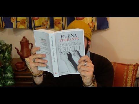 Elena Ferrante E La Vita Bugiarda Degli Adulti