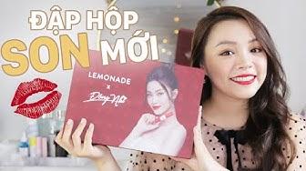 😻 Son Tình Yêu Của Đông Nhi và Lemonade 👰 Full Swatch & Review Lemonade x Đông Nhi Love Edition