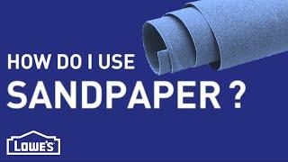 How Do I Use Sandpaper? | DIY Basics