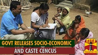 Government Releases Socio-Economic and Caste Census - Thanthi TV
