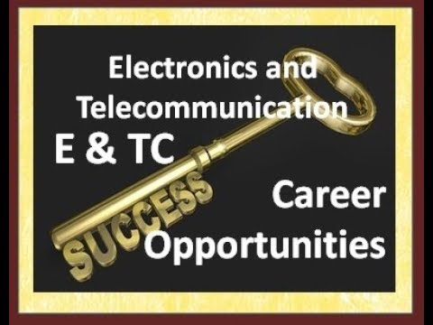 Electronics and Telecommunication : Career Opportunities