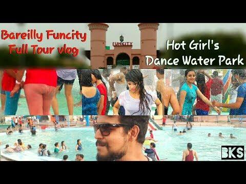 Bareilly Funcity Tour Water Park Hot Girl Dance Bareilly Ka Sumit
